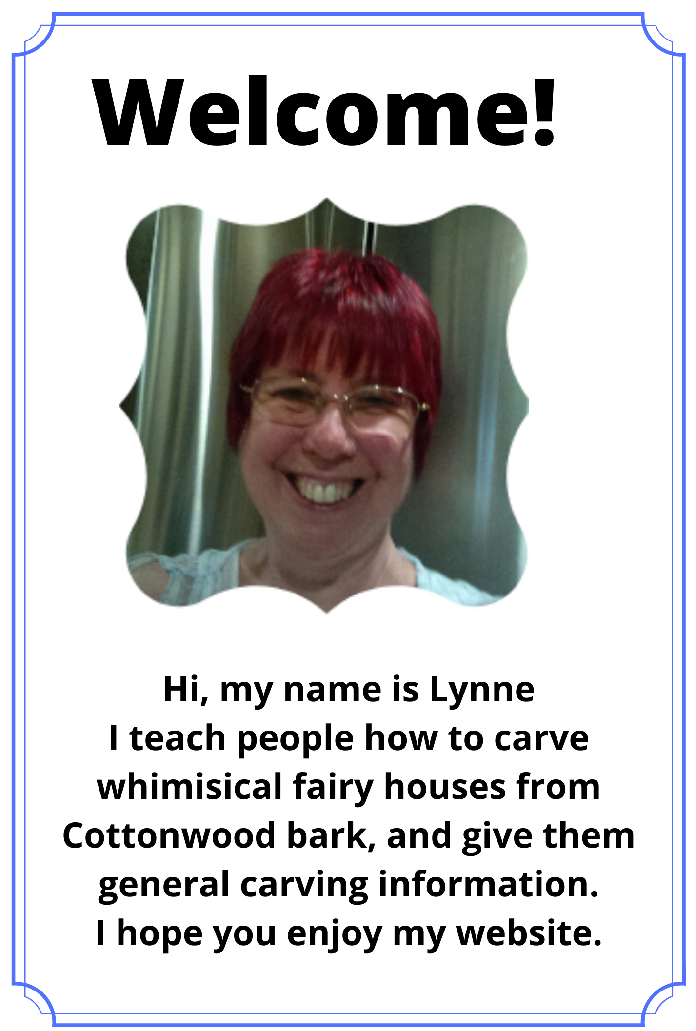 Welcome I'm Lynne sign